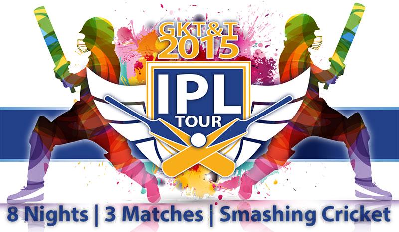 GK IPL 2015 Tour